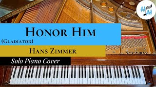 """""""Honor Him"""" Piano Cover (Gladiator) + SHEET MUSIC LINK"""