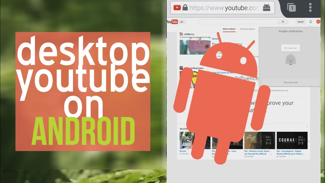 How To Use The Desktop Version Of YouTube On Android UPDATE IN