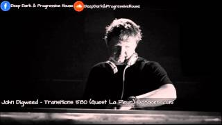 John Digweed – Transitions 580 (Guest La Fleur) October 2015