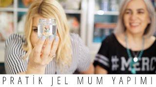 Pratik Jel Mum Yapımı | Derya Baykal