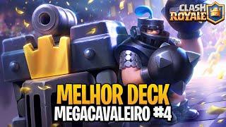 MELHOR DECK DE MEGACAVALEIRO NO CLASH ROYALE #4