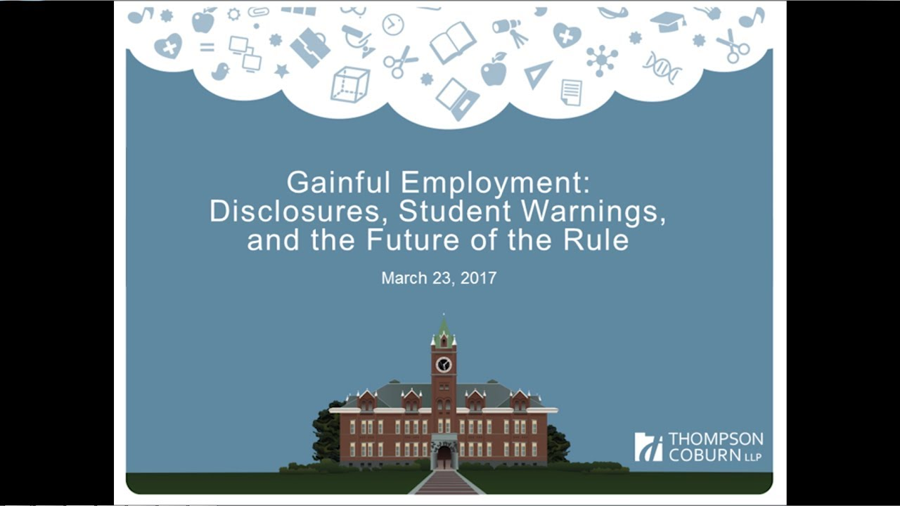 Gainful Employment Disclosures And Student Warnings Youtube