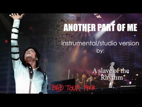 Michael Jackson | Another part of me - BAD World Tour - instrumental/studio version