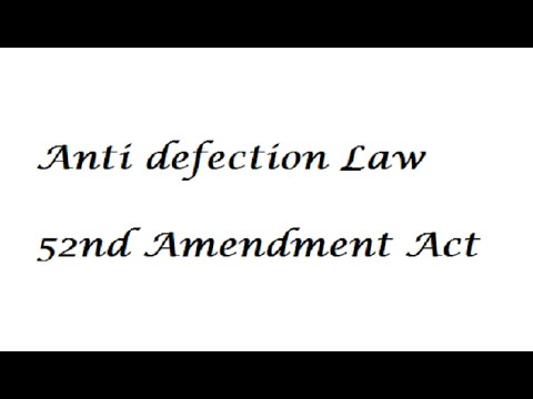 Anti defection Law explained in detail