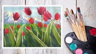Как нарисовать тюльпаны на фоне гор гуашью! #Dari_Art