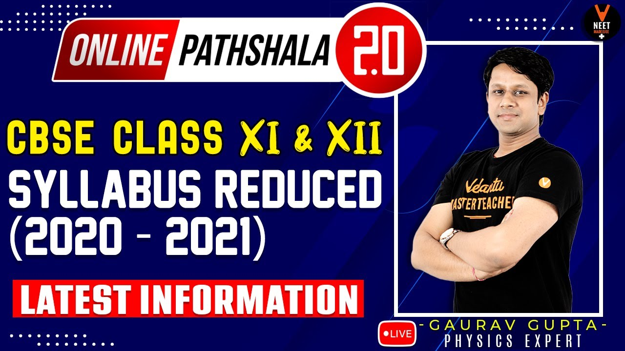 CBSE Reduced Syllabus Class 12 &11 | Updated Physics Syllabus Reduced Know in Detail by Gaurav Gupta