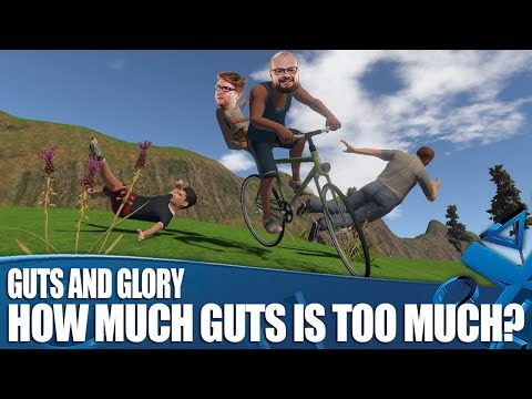 Guts And Glory  How Much Guts Is Too Much Guts?!