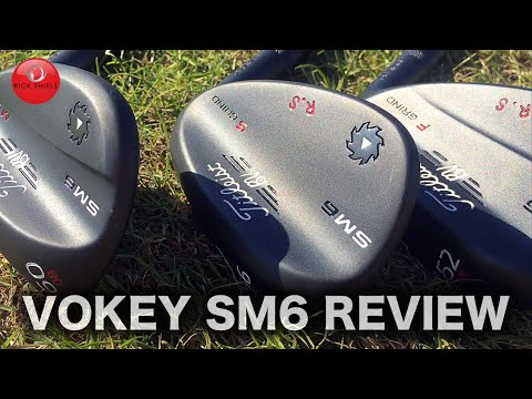 TITLEIST VOKEY SM6 WEDGES REVIEW