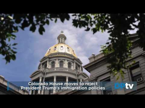 Colorado House moves to reject President Trump's immigration policies