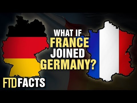 What If GERMANY and FRANCE Became One Country?