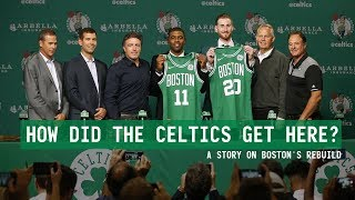 HOW DID THE CELTICS GET HERE