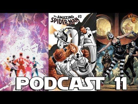 Podcast 11: Doomsday Clock, Adiós Power Rangers, Fantastic Four, Cancelaciones y más.