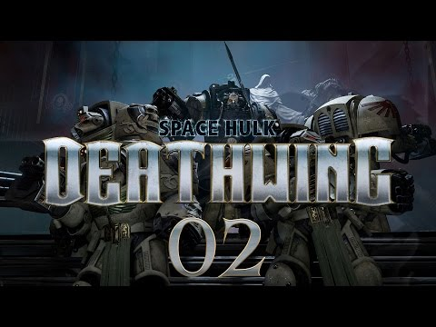 Space Hulk Deathwing #02 Secure - Gameplay / Let's Play
