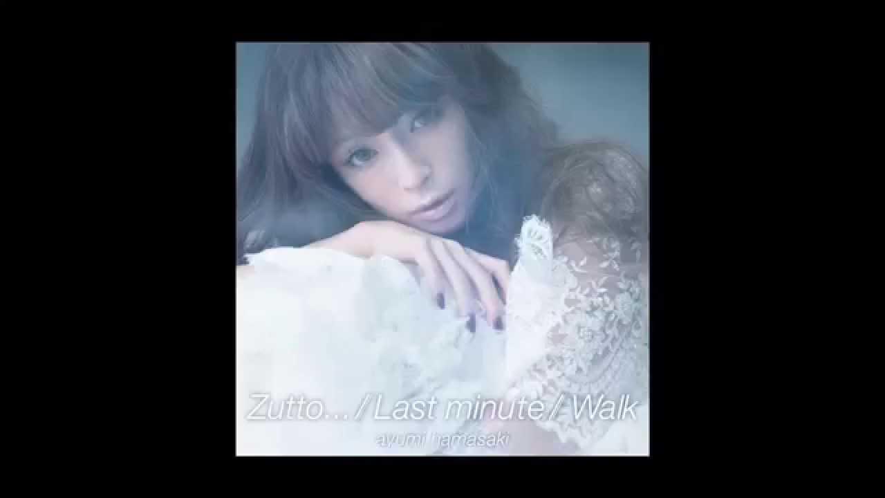 浜崎あゆみ / Last minute