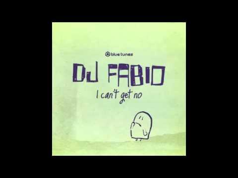 Dj Fabio - I Can`t Get No - Offcial