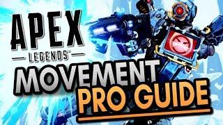 Movement Pro Guide | Apex Legends