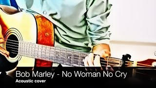 Bob Marley - No Woman No Cry (acoustic cover, fingerstyle, tab)