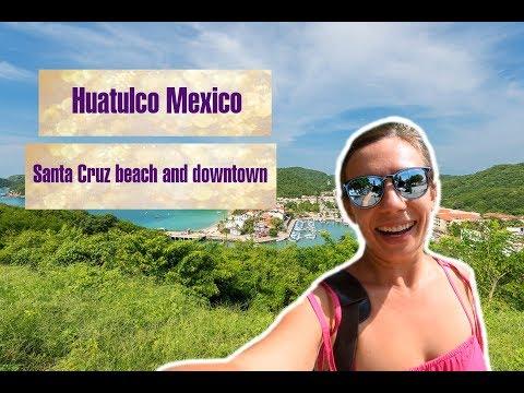 Huatulco Oaxaca Mexico. Santa Cruz Beach And Downtown. Huatulco Hidden Gem Of Mexico.