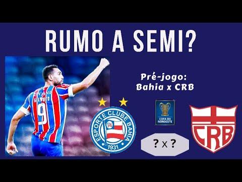 Pré-jogo: Bahia x CRB | Bahia rumo a semi? - YouTube