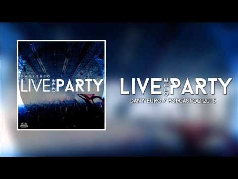 MUSICA DE ANTRO LIVE OF THE PARTY DANIEURO PODCAS OCT 2015