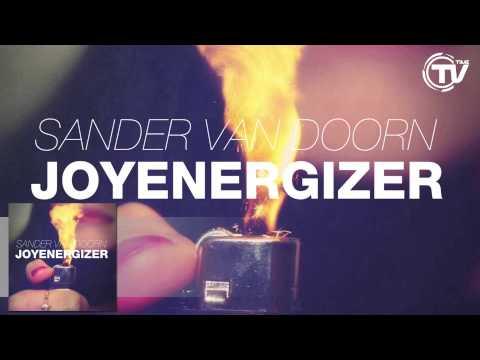 Sander Van Doorn - Joyenergizer [Official Preview]