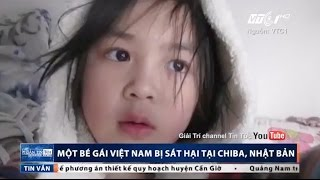 Tình tiết mới trong vụ bé gái Việt bị sát hại ở Nhật