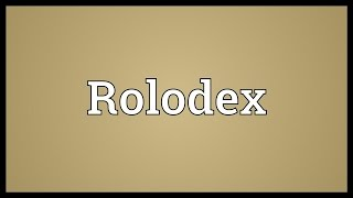 Rolodex Meaning