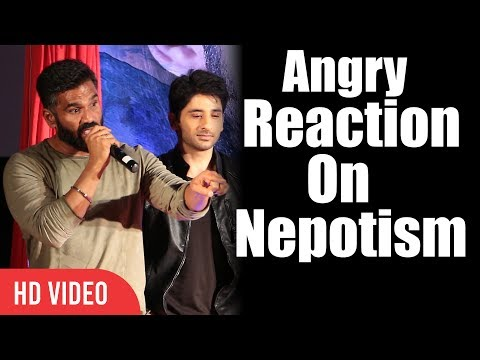 Sunil Shetty Angry Reaction On Nepotism In Bollywood | I Love my Industry