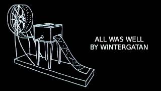 All Was Well By Wintergatan / Track 8/9