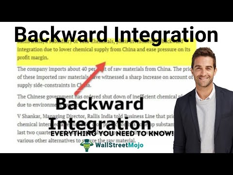 Backward Integration (Top Examples) | Advantages & Disadvantages
