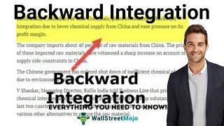 Backward Integration   Definition   Merits & Demerits