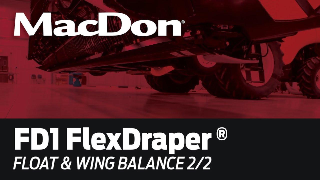 MacDon FD1 FlexDraper Set-Up - Float & Wing Balance 2 of 2