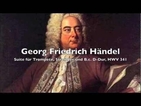 Händel: D-Dur Suite für Trompete, Streicher und B.c., HWV 341