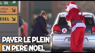 Payer le plein d'essence en père noël - Prank - Les Inachevés