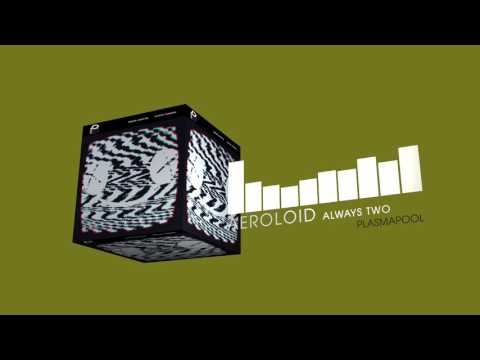 Aeroloid - Always Two (Electro House | Plasmapool)