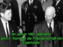John F. Kennedy und Dwight D. Eisenhower warnten uns!