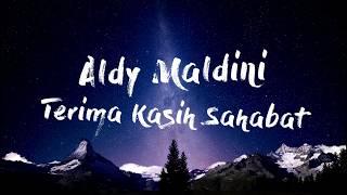 Gambar cover Aldy Maldini - Terima Kasih Sahabat (Official Song)