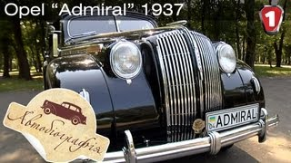 "Opel Admiral 1937.  ""Автобиография в HD"".  (УКР)"
