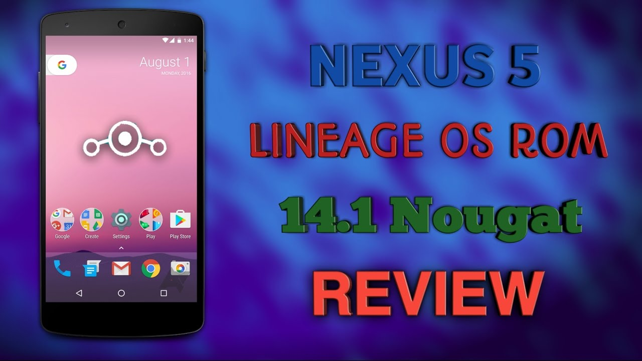 Lineage OS Nougat ROM for the Google Nexus 5 - Review!
