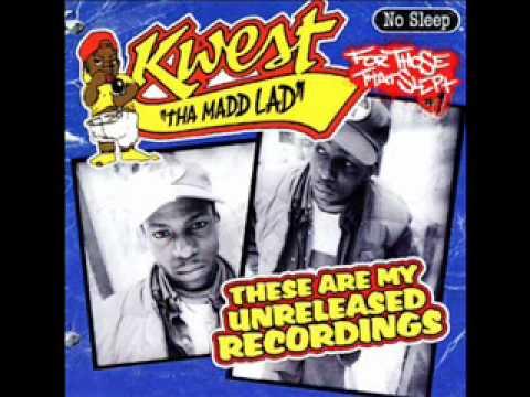 Kwest Tha Madd Lad - Organized Rhyme (Word Is Bond)