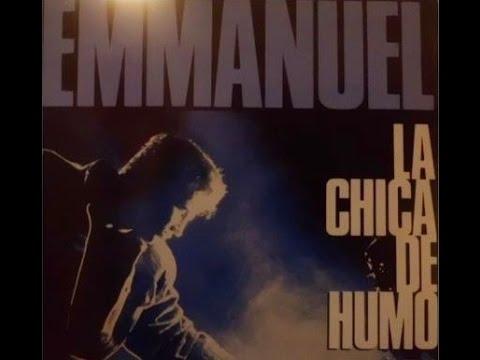 Emmanuel  ⚡  La Chica de Humo LETRA