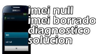 imei null imei borrado sin servicio diagnostico solucion