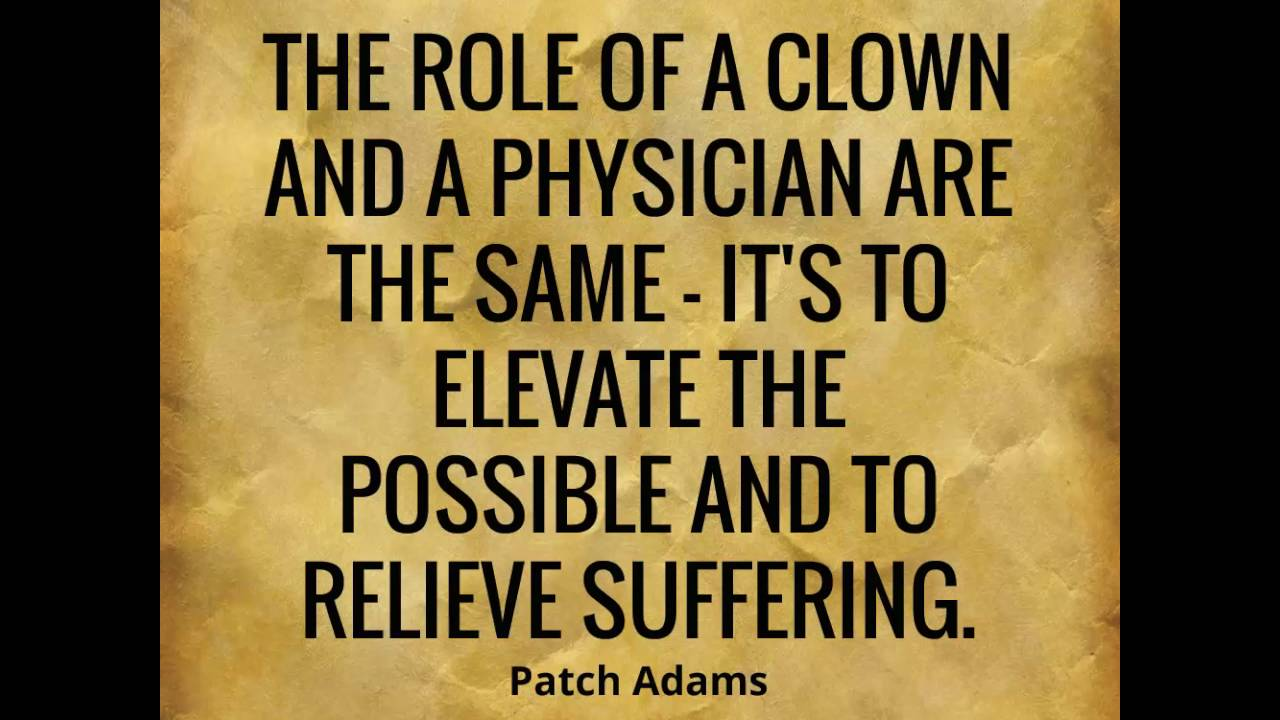 Patch Adams Quotes 1