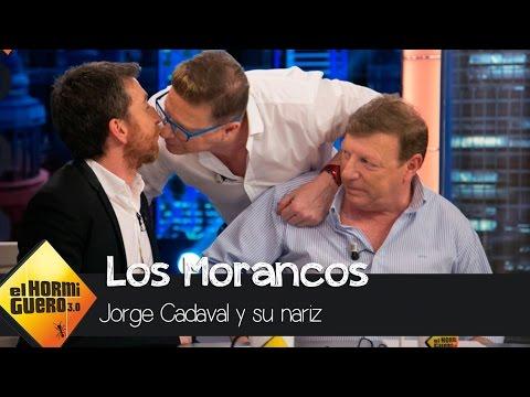 Jorge Cadaval, de Los Morancos: Tengo nariz de pene - El Hormiguero 3.0