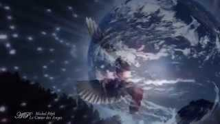♥MICHEL PEPE   Le Coeur des  Anges♥Relaxing, soothing music♥