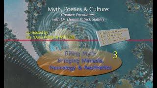 Myth, Poetics & Culture #3: Creative Encounters with Dr. Dennis Patrick Slattery
