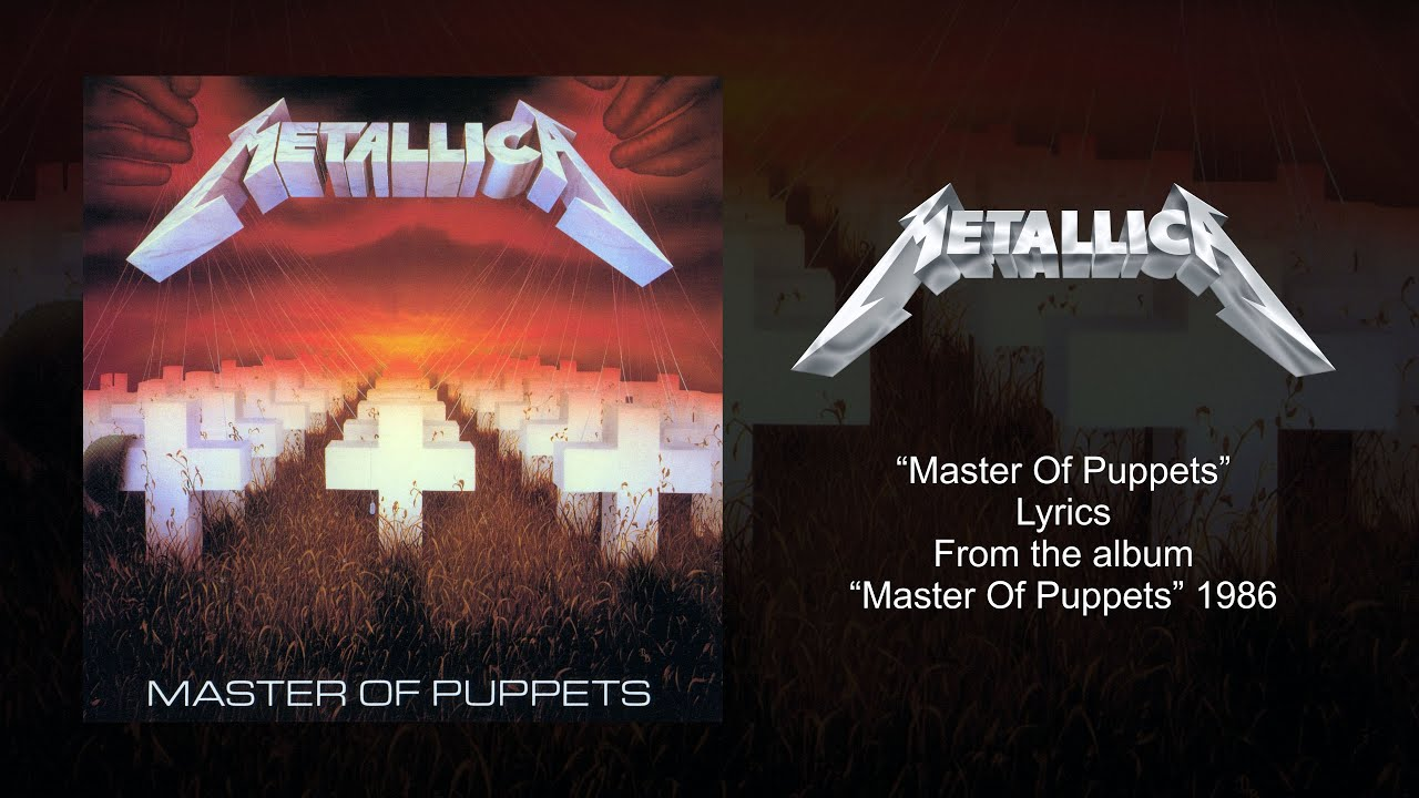 Metallica - Master Of Puppets (Lyrics) Official Remaster ...