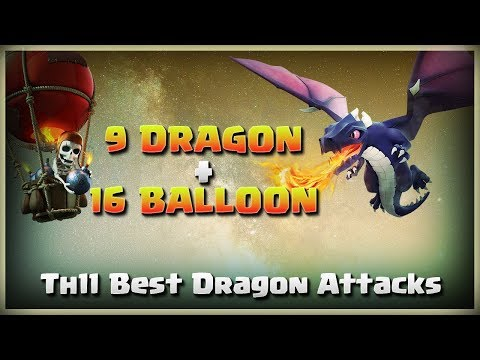 9 Dragon+ 16 Balloon= Best Dragon Attacks | TH11 War Strategy #174 | COC 2018 |