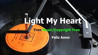 Light My Heart Free Music Downloads