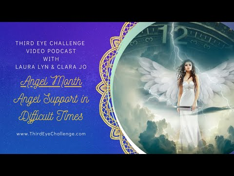 Episode 63 – Angel Month- Angel Support in Difficult Times